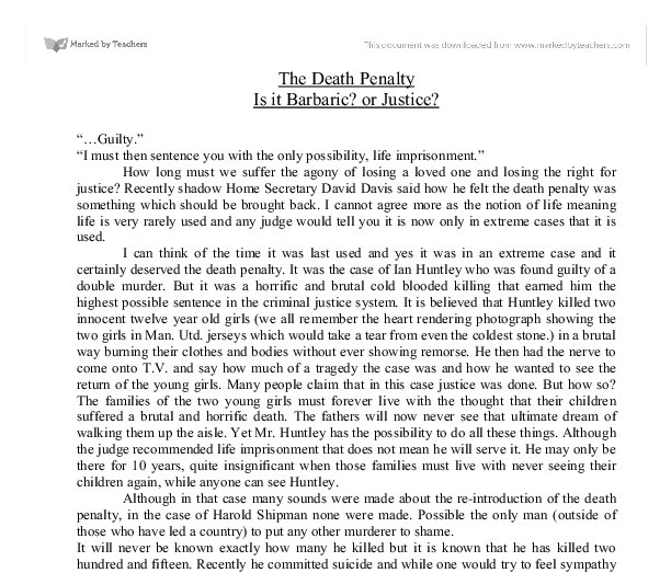 capital punishment is barbaric essay Read this essay on capital punishment essay society considers it to be unethical and barbaric in the following essay will show why capital punishment is.