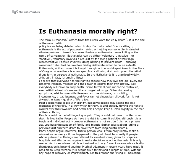 an analysis of the morality behind the act of euthanasia