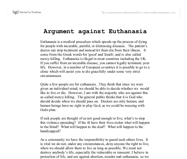 "euthanasia argumentative essay introduction Or make use of the following arguments for and against intentional ending of life – these points can be included into your own euthanasia argumentative essay: ""for"" euthanasia provides an opportunity to leave this world with dignity euthanasia saves people from pain and suffering while dying."