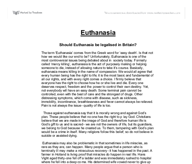 essay euthanasia should legalised The free euthanasia research paper (why should euthanasia be legalized essay) presented on this page should not be viewed as a sample of our on-line writing service.