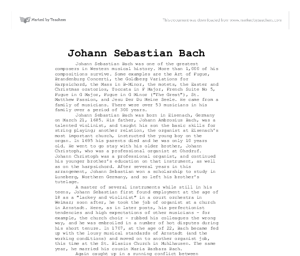 johann sebastian bach essay example Johann sebastian bach's fugue 16 in g minor is an example of a conventional fugue what is interesting about this piece is that the body of the fugue is comprised of fragments of the subject.