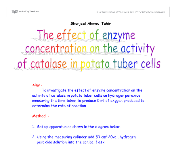 investigate concentration of substrate on catalase enzyme essay Investigating enzymes  enzyme concentration will affect the rate of  one molecule of catalase can turn six million substrate molecules into products every.