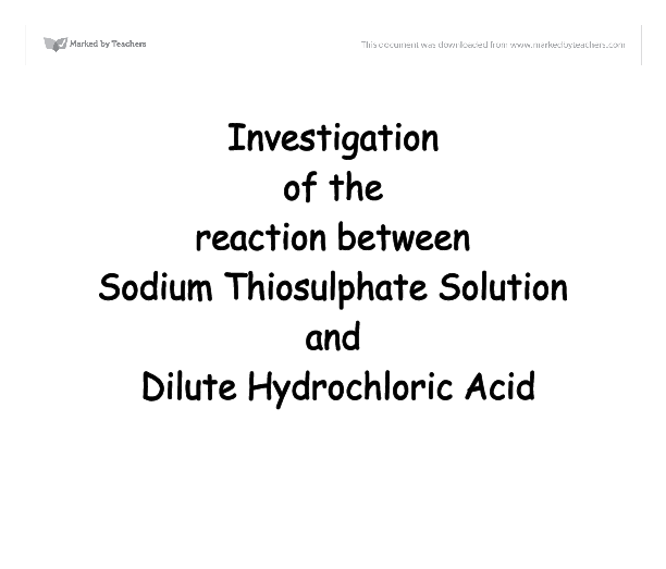 Interaction between Sodium Hypochlorite and Sodium Thiosulfate