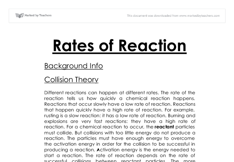 rates of reaction chemistry coursework This page describes the factors controlling the speeds of chemical reactions and  the collision theory behind it discussed the factors affecting the speed of.