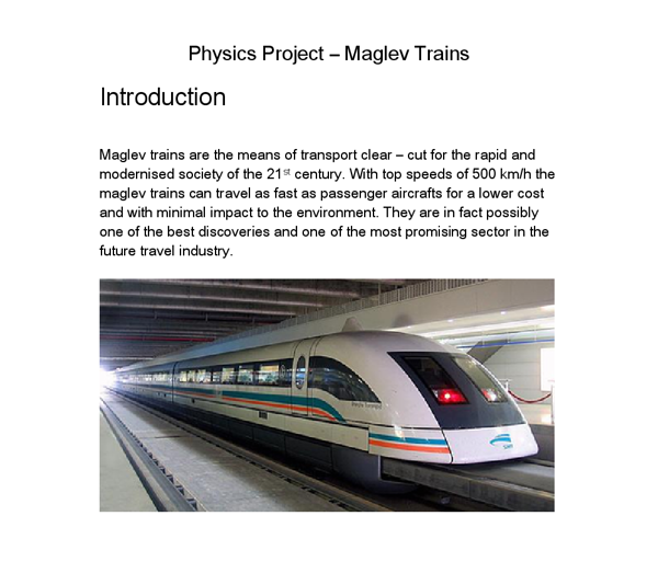 physics project maglev trains essay Maglev train project - youtube  to a quick summary of the physics and  engineering behind maglev trains  ap physics project: maglev train - youtube   magic train puts kids on track with physics of magnetism - science buddies  blog.