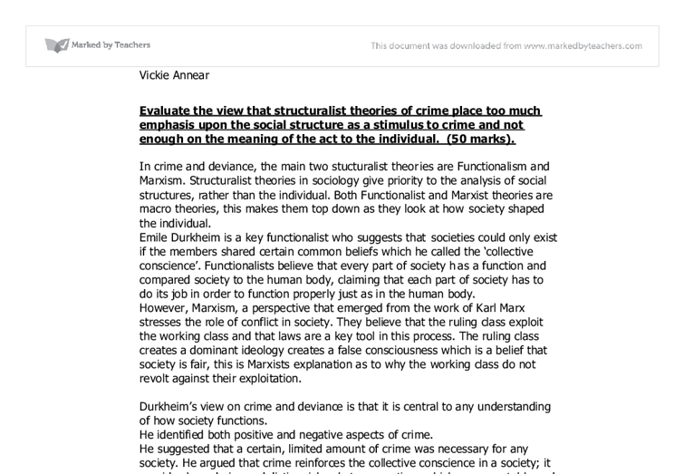 sociology outline and assess structuralist theories crime Critically compare the approaches to crime and deviance, the sociology of the law assess how the english laws emerged in the describe structuralist theory and.