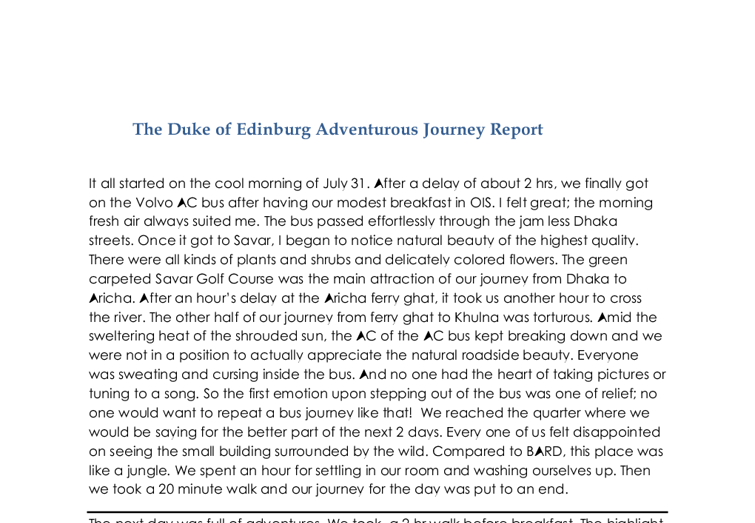 duke of edinburg adventurous journey report essay The first paragraph of your report is where you provide details on your  what  was the purpose of your adventurous journey  good idea to get prior approval  by emailing a description of your trip to manitoba@dukeofedorg to make sure.