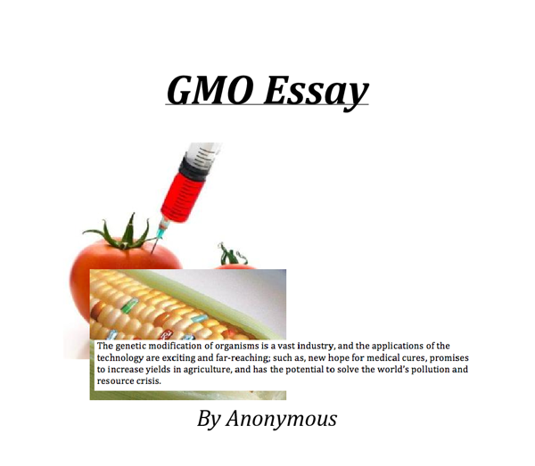 genetically modified foods should be banned essay The genetically modified foods controversy essay the past twenty years have seen rise to a new burgeoning scientific field: genetically modified foods.