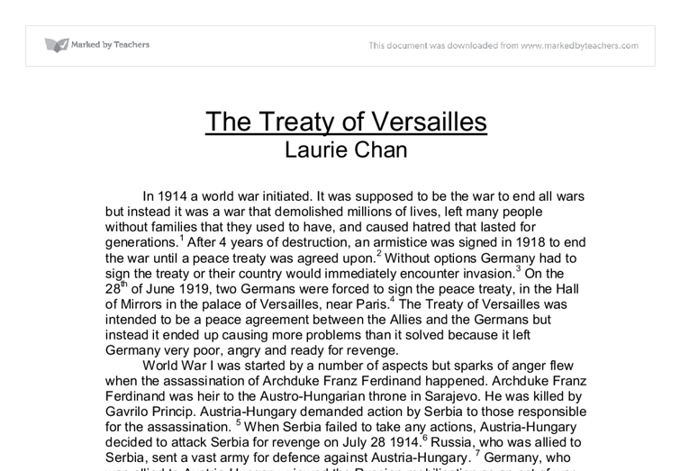 essay questions about the treaty of versailles Treaty of versailles questions and answers - discover the enotescom community of teachers, mentors and students just like you that can answer any question you might have on treaty of.