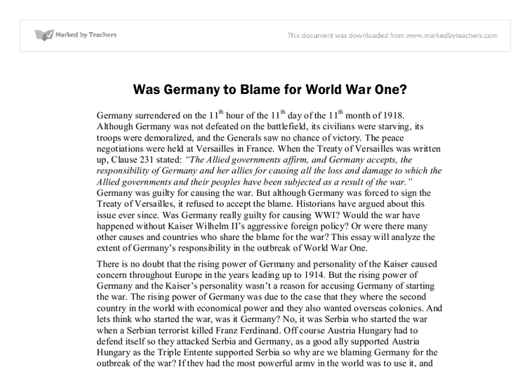 wwi should germany be blamed The german government allowed books that were pro-german in their interpretation, such as barnes's the genesis of the world war, to be translated into german while books such as bernadotte schmitt's the coming of war 1914 that were critical of german actions in 1914, were not permitted to be published in germany.