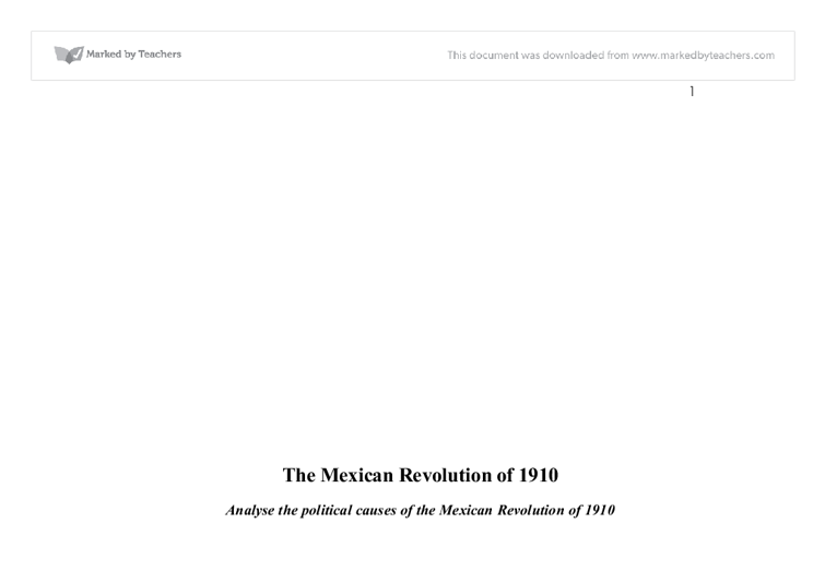 analyse the political causes of the mexican revolution of  document image preview