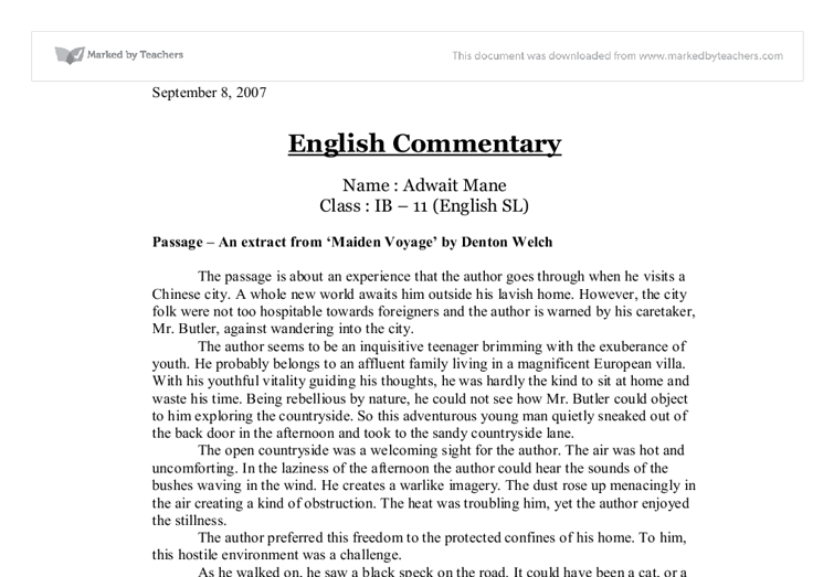 """maiden voyage essay This passage is extracted from """"maiden voyage"""" by denton welch this passage is telling an adventurous boy who travels around the world he comes to a chinese."""