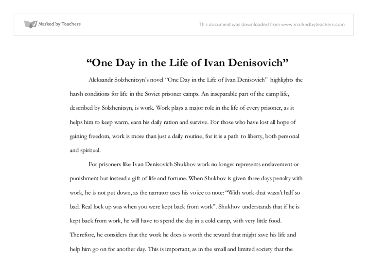 essay you day for that lifespan regarding ivan denisovich home