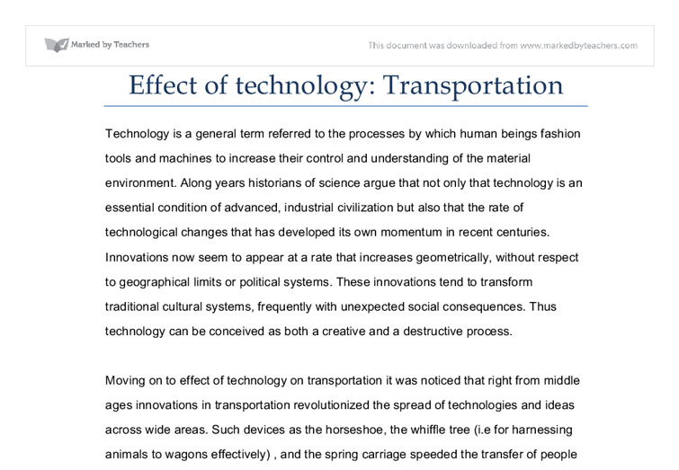 technology in transportation essay Advantages and disadvantages of modern transportation modern technology is simply an advancement of old technology, the impact of technology in modern life is.