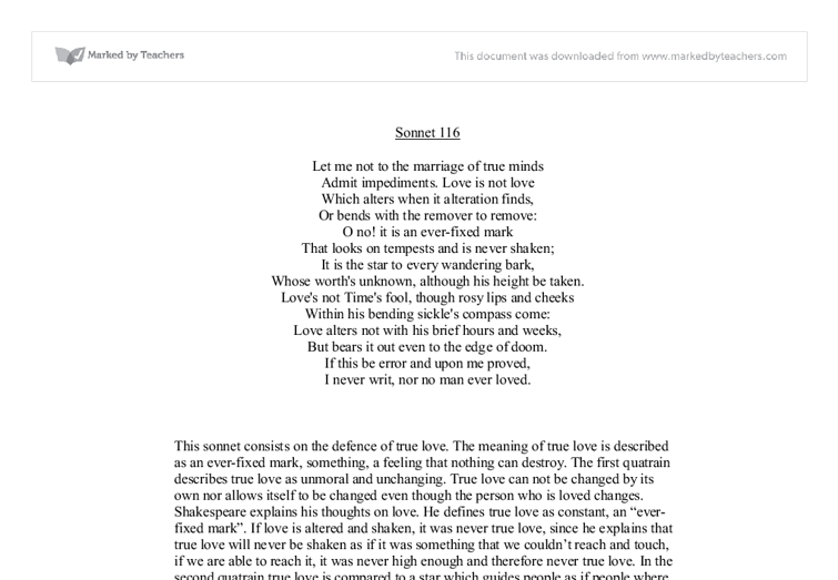 essay on sonnet 116 An analysis of shakespeare's sonnet 116 - an analysis of shakespeare's sonnet 116 shakespeare's sonnet 116, denying time's harvest of love, contains 46 iambic, 15 spondaic, 6 pyrrhic, and 3 trochaic feet.