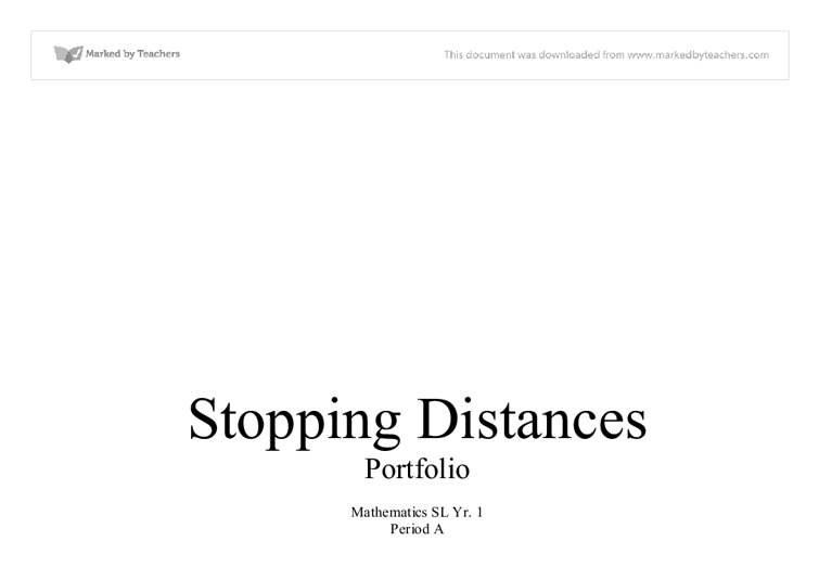 stopping distances essay Car speed limits you should always keep your speed below the maximum speed limit for the road you are driving on  stopping distances the distance,.