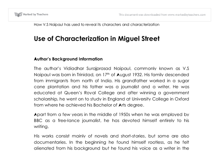 chapter in miguel street Essays research papers - representations of masculinity and femininity in miguel street representations of masculinity and femininity in miguel street it has been said about vs naipaul's novel miguel street that one of in the chapter titled the thing without a name we are told that popo never made any money.