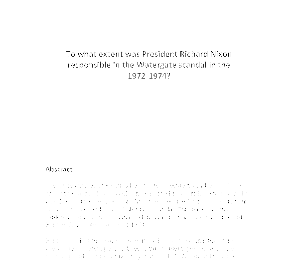 nixon and watergate essay During the watergate scandal, president richard nixon resisted releasing tapes  of his recorded  write an essay, explaining why you think villa  zapata, or.