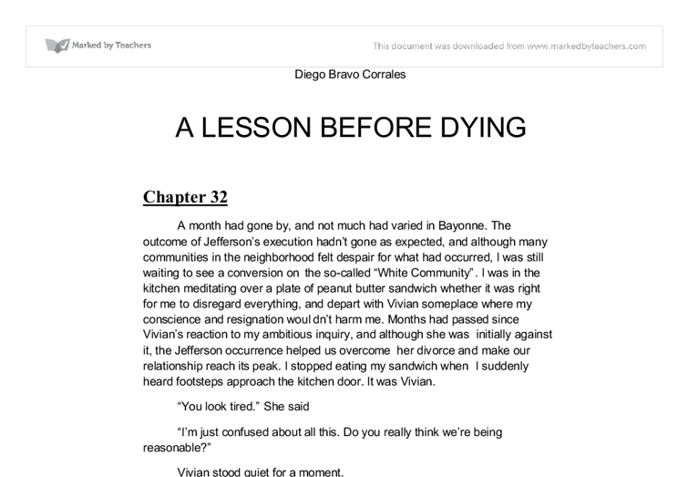 racism in a lesson before dying essay Themes: injustice and racism in a lesson before dying this concludes my presentation on the themes racism and injustice in a lesson before dying.