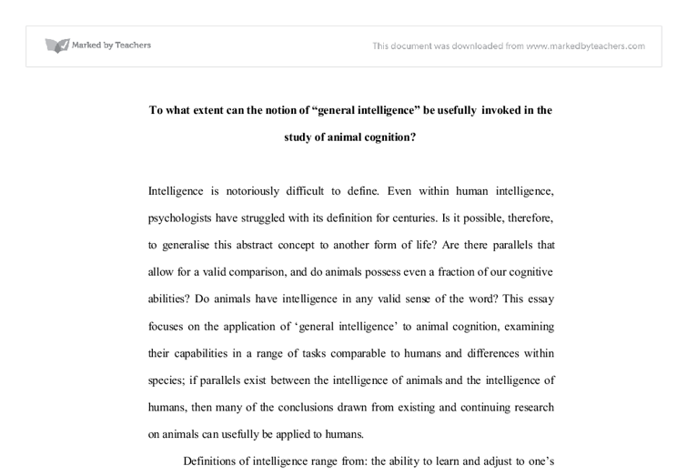 notion of what intelligence is psychology essay Psychology is the study of the mind, how it works, and how it might affect   acquiring language, emotions, personality, self-concept, and identity.