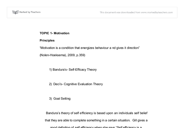 goal theory of motivation essay Goal-setting theory and its effective application according to the book organisational behaviour on the pacific rim (2007), motivation is the forces within a person that affect his or her direction, intensity and persistence of voluntary behaviour in the workplace.