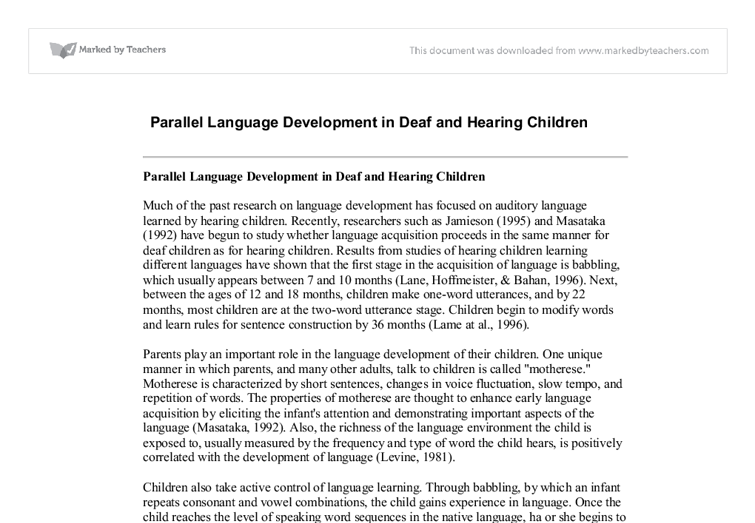 an introduction to the parallel language development in deaf and hearing children Improving vocabulary comprehension for deaf or  deaf or hard of hearing children are lacking exposure to sign language in early stages of  of sign language as a.