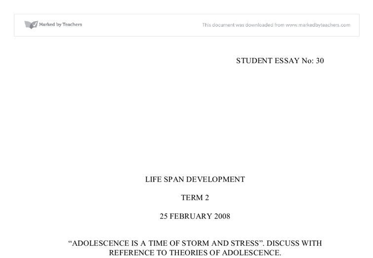 Adolescence is a time of storm and stress essays