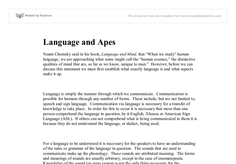 apes and language essay Can animals be taught to use languages that are analogous to or the same as human language natural animal communication to teach apes language that involves.