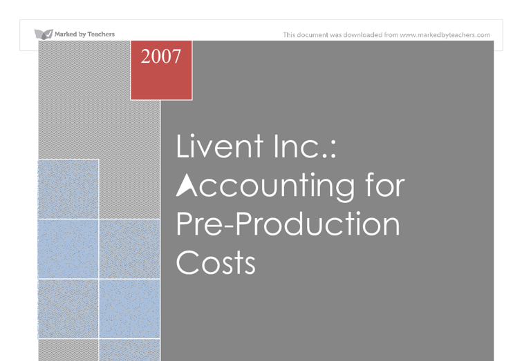 Livent inc accounting for pre production costs university business