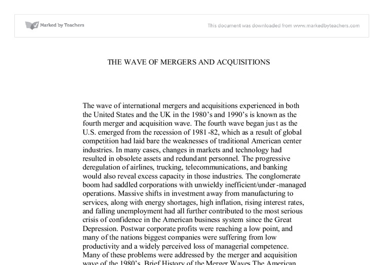mergers and acquisition essay Jan 8, 2018 any opinions, findings, conclusions or recommendations expressed in this material are those of the authors and do not necessarily reflect the views of uk essays keywords: concept of mergers and acquisitions submitted by: yatendra kumar discuss the strategic rationales and motives for american.