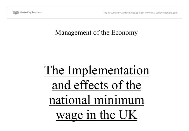 effects of the national minimum wage Parliament is to blame for the delay in the national minimum wage, meant to come into effect on workers' day, 1 may the national economic development and labour council (nedlac) is to blame.