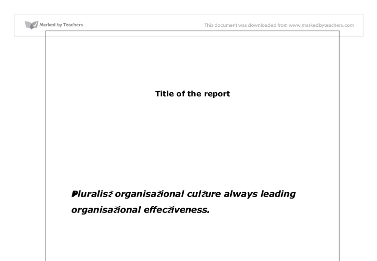 The Role Of Organizational Culture In Mergers & Acquisit at EssayPedia ...
