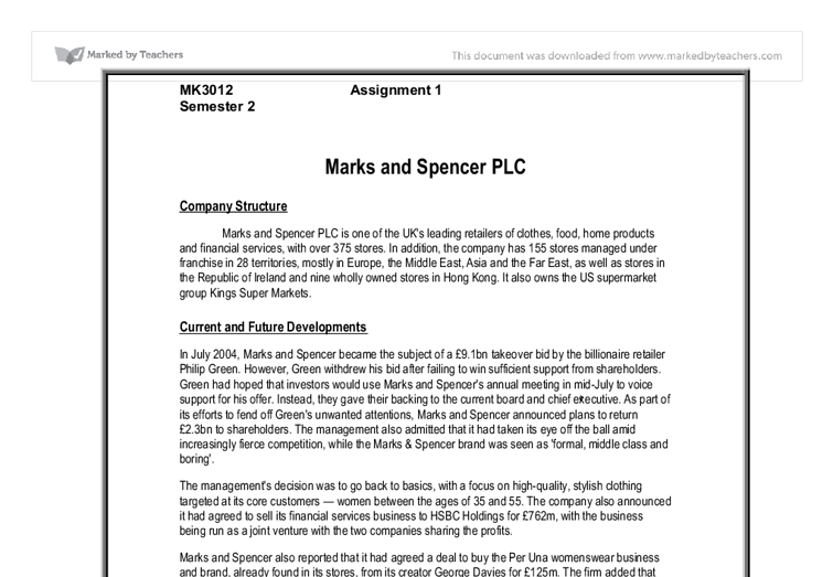 "marks and spencers company analysis essay In recent years many companies have turned to comply with related corporate   the purpose of this essay is to summarize the main concept of john rawls's ""a   give background information about the m&s case and finally critically analyze the   board wants to hold sir stuart rose with m&s until it can get through the."