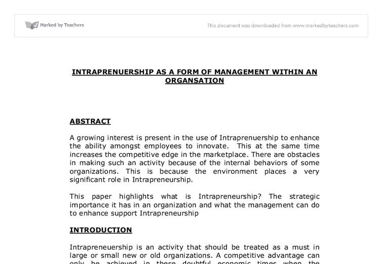 essays on intrapreneurship Essay in this article, we outline a simple framework for categorizing different  types of social innovation – social entrepreneurship, social intrapreneurship, and .