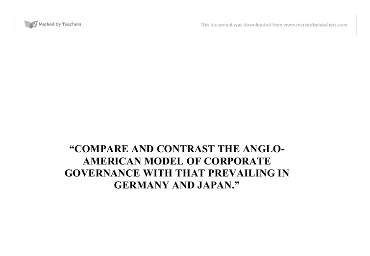 compare and contrast in corporate governance A comparative study of corporate governance in the uk whilst focusing on the key similarities and differences between the us and uk corporate governance.