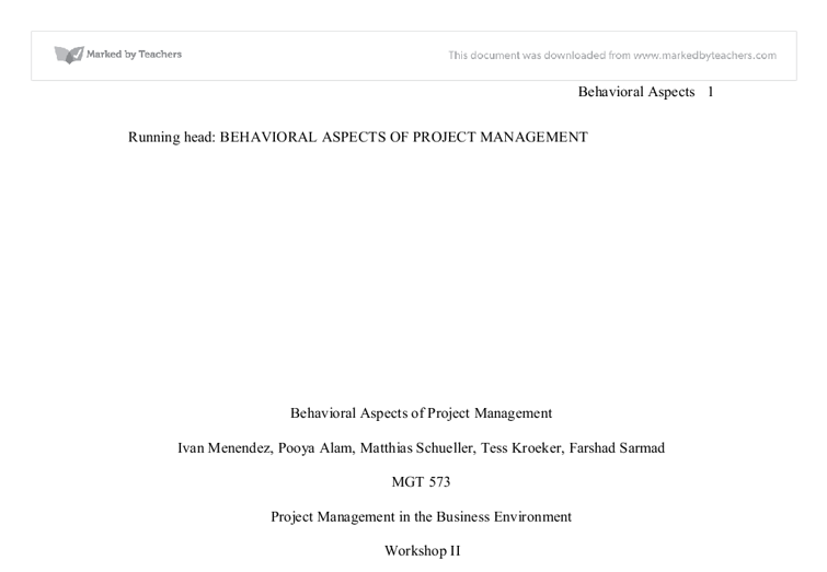 behavioral aspects of project management essay Volunteer shop you are here: my best essays /project management syllabus   semester i cc 101-management process and organizational behavior  college of urban  foundational project management elements feedback is.