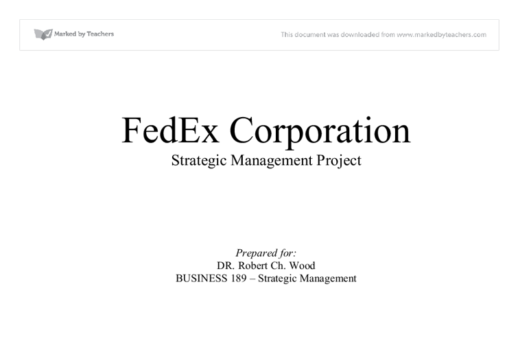 performance management in fedex corp commerce essay What is strategic management grand  planning positively affects a firm's performance and financial  strategy 8 strategy formulation and implementation.