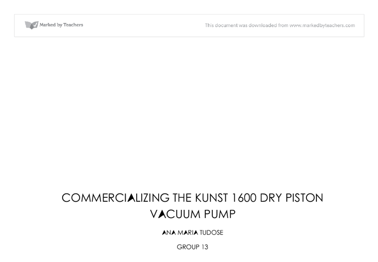commercializing the kunst 1600 dry piston vacuum pump Business essays: commercializing the kunst 1600 dry piston vacuum pump.