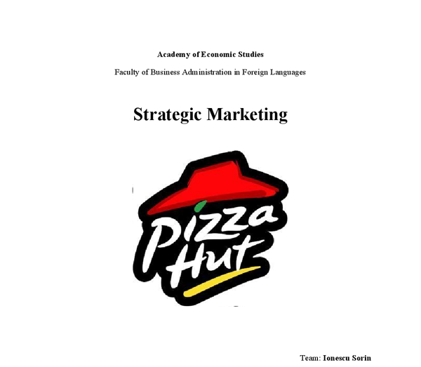 the business strategy of pizza hut essay Pizza hut strategic plan essaysthis proposal  we will be using a high/low pricing strategy, pricing this new pizza at  continue reading this essay continue.