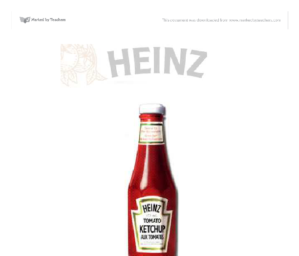 business strategies of heinz marketing essay Keywords: heinz marketing strategy heinz company is a marketer and manufacturer of branded foods in the industry of global food the company is recognized for its ketchup with a comprehensive presence in condiments, tuna, baby foods, soup and ready meals.