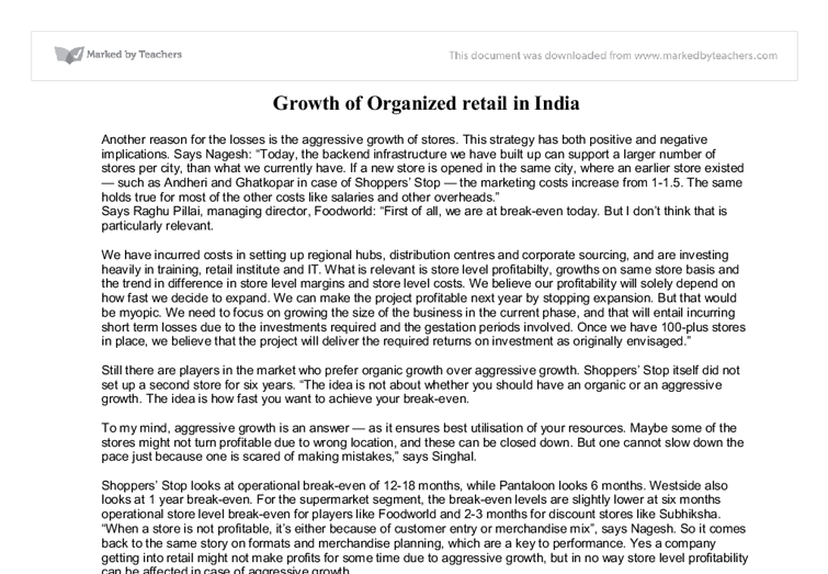 the growth of retail business in india marketing essay Aim of sainsbury to exceed customer expectations for healthy, safe, fresh and tasty food, making their lives easier everyday marketing strategy is a process of strategically analyzing environmental, competitive and business factors affecting business units and forecasting future trends in business.