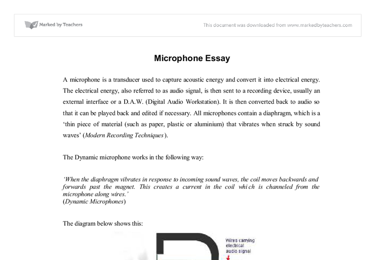 types of microphones essay In essence, all the three types of microphones ie the condenser, ribbon and dynamic can be all portable, wireless all what matters is the how they are designed at the same time, any wireless mic can be a condenser, ribbon or dynamic.