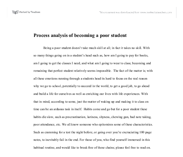 a good process analysis essay Process analysis essay topics are a significant test of a student's technical writing abilities and their skill in presenting a series of commands or processes to.