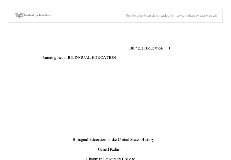 bilingual education history essay Get access to bilingual education persuasive speech essays only from anti essays  anti essays offers essay examples to help students with their essay.