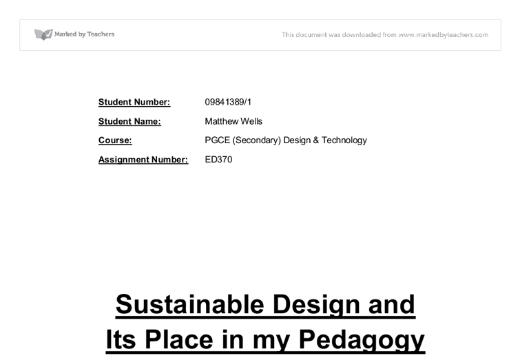 sustainable design and its place in my pedagogy essay Home critical education theory the educational theories of paulo freire  his seminal book pedagogy of the oppressed  this essay interrogates the failure of .
