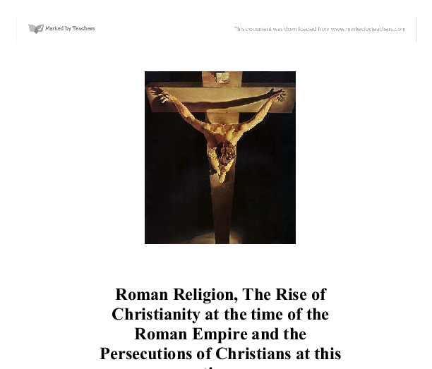 rise of christianity in the roman empire essay Empire essay in roman rise christianity the of preliminary research paper list sir francis bacon essays of studies francis proquest dissertations &amp amp theses.
