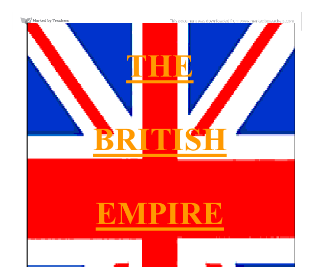 """the history of the british empire essay The british empire was the largest the world had known it was said """"the sun never sets on the british empire,"""" as it was so large it covered all time zones britain had a small population and army so governing was done by inflicting a devastating military defeat on the conquered nation."""