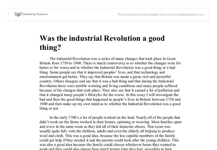 industrial revolution essays was the industrial revolution a good  was the industrial revolution a good thing university document image preview