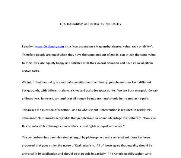 essay on egalitarianism Equality essay essaysit is often said that we learn from our past, but is that really true inequalities have existed in our society for thousands of years from the kings verses the surfs in medieval times, to the treatment of slaves, to the inequalities of women.