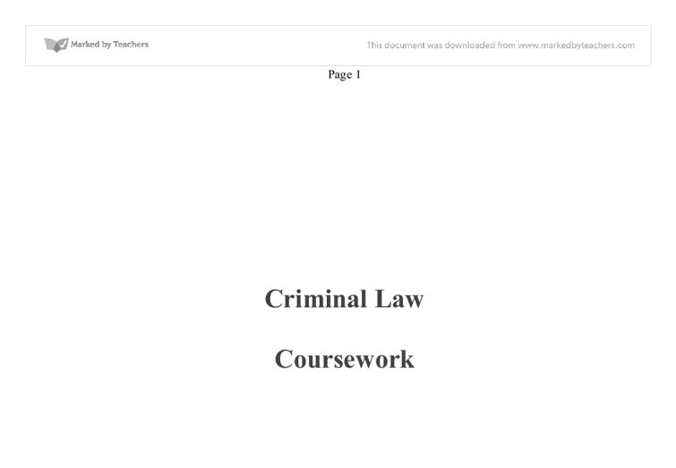 criminal law coursework All qualifications  in criminal law and criminal procedure (full dissertation) (90057) master of laws in criminal law and criminal procedure law (coursework).